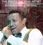 Teddy Afro to perform at B.B. King Blues Club & Grill