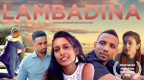 Lambadina: Award-winning Ethiopian-American film to debut in Addis