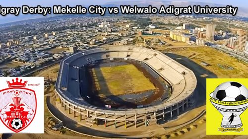 Ethiopian Premier League: Week 2 features Tigray Derby